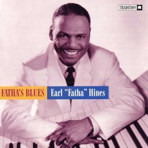 Fatha'S Blues, Earl Hines