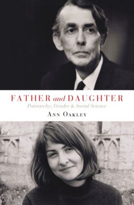 Father and Daughter, Ann Oakley