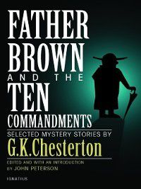 Father Brown and the Ten Commandments, G. K. Chesterton