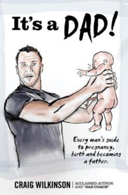 Fatherhood: It's a dad! (Fatherhood, #1), Craig Wilkinson
