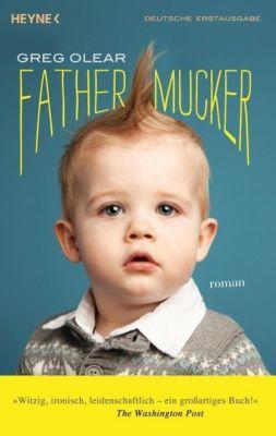 Fathermucker, Greg Olear