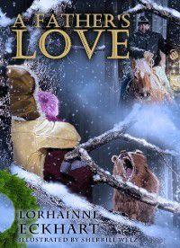 Father's Love, Lorhainne Eckhart