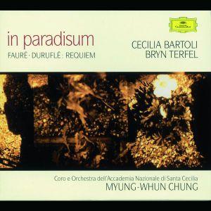 Fauré / Duruflé: Requiem, Cecilia Bartoli, Bryn Terfel, Myung-Whun Chung