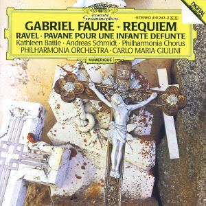 Fauré: Requiem / Ravel: Pavane pour une infante défunte, Battle, Schmidt, Giulini, Pol