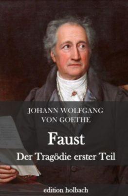 Faust. Der Tragödie erster Teil - Johann Wolfgang von Goethe |