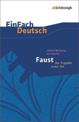 Faust - Der Tragödie erster Teil, Neubearbeitung Gymnasiale Oberstufe, Johann Wolfgang von Goethe