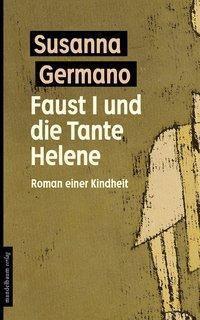 Faust I und die Tante Helene, Susanna Germano