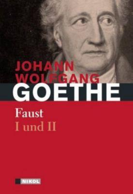 Faust I und II - Johann Wolfgang von Goethe |