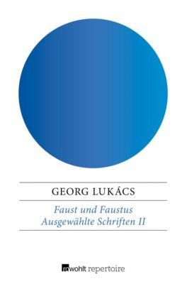 Faust und Faustus, Georg Lukács