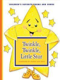 Favorite Children's Songs: Twinkle, Twinkle, Little Star, Sharon Lane Holm