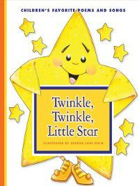 Favorite Children's Songs: Twinkle, Twinkle, Little Star, Sharon Lane Holm
