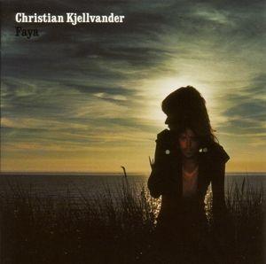 Faya (Vinyl), Christian Kjellvander