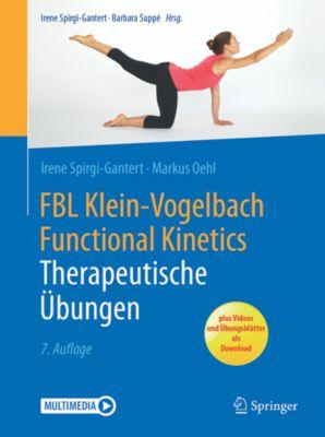 FBL Klein-Vogelbach Functional Kinetics: Therapeutische Übungen, Irene Spirgi-Gantert, Markus Oehl