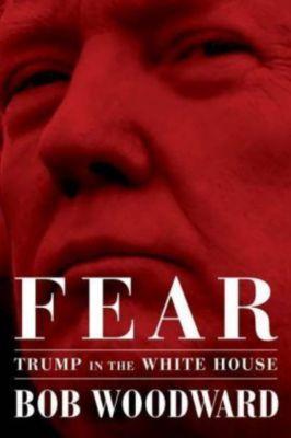 Fear, Bob Woodward
