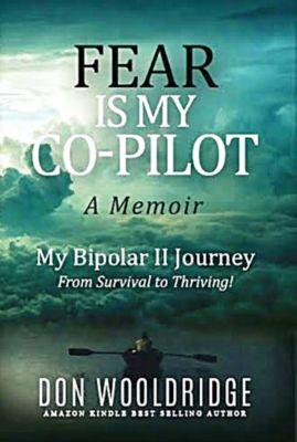 Fear Is My Copilot, Don Wooldridge