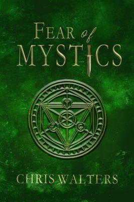 Fear of Mystics, Chris Walters