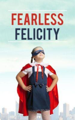 Fearless Felicity, Juliet Alva