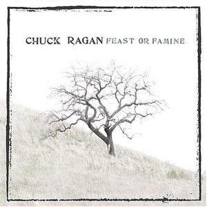 Feast Or Famine, Chuck Ragan