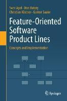 Feature-Oriented Software Product Lines, Sven Apel, Don Batory, Christian Kästner, Gunter Saake