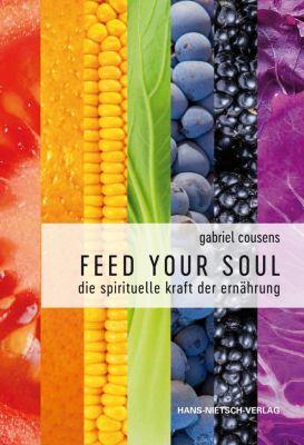 Feed your Soul - Gabriel Cousens pdf epub