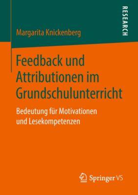 Feedback und Attributionen im Grundschulunterricht, Margarita Knickenberg