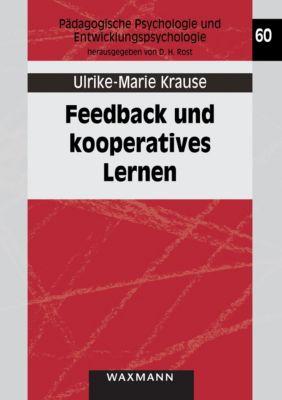 Feedback und kooperatives Lernen, Ulrike-Marie Krause