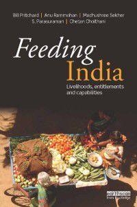 Feeding India, Bill Pritchard, Anu Rammohan, Chetan Choithani, Madhushree Sekher, S. Parasuraman