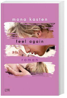 Feel Again, Mona Kasten