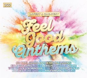 Feel Good Anthems - Latest & Greatest, Diverse Interpreten