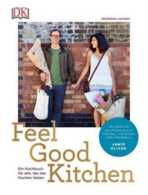 Feel Good Kitchen - Georgina Hayden |