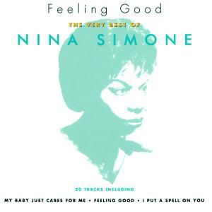 Feeling Good...The Very Best Of, Nina Simone