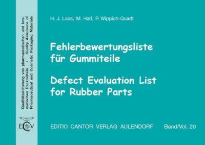 Fehlerbewertungsliste für Gummiteile, m. CD-ROM, Hans-Joachim Loos, Michael Harl, Petra Wippich-Quadt
