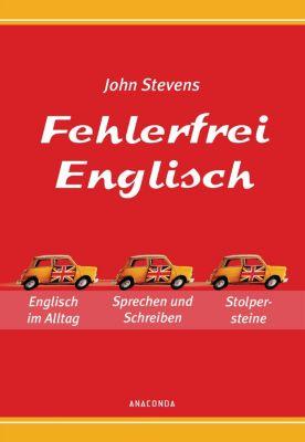 Fehlerfrei Englisch - Das Übungsbuch, John Stevens