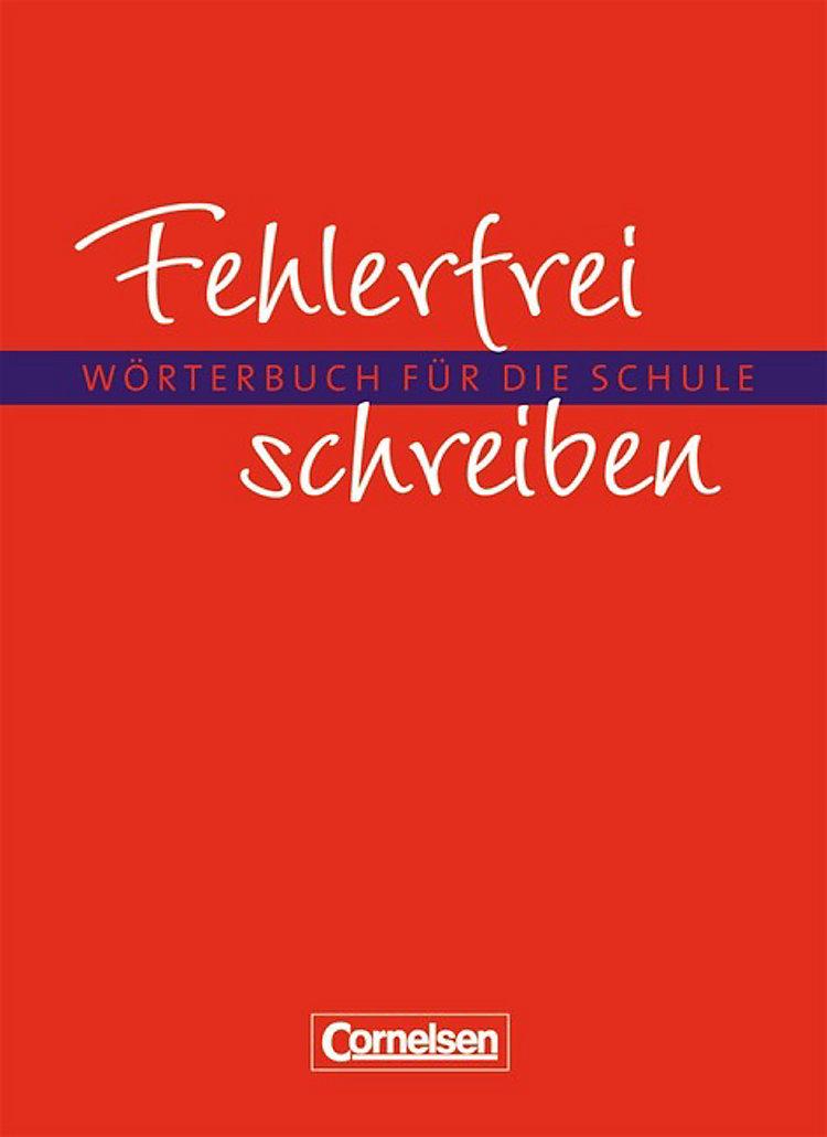 Fehlerfrei Schreiben Wörterbuch Für Die Schule Buch
