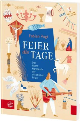 FEIER die TAGE - Fabian Vogt |