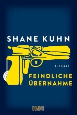 Feindliche Übernahme, Shane Kuhn
