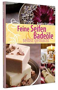 Feine Seifen & Badeöle selbst gemacht - Produktdetailbild 3