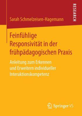 Feinfühlige Responsivität in der frühpädagogischen Praxis - Sarah Schmelzeisen-Hagemann pdf epub