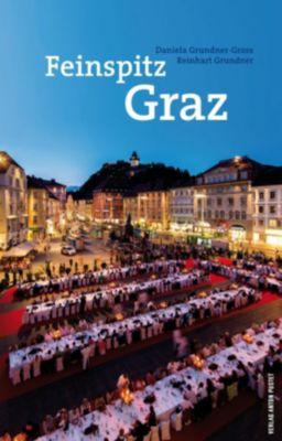 Feinspitz Graz, Daniela Grundner-Gross, Reinhart Grundner