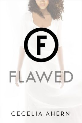 Feiwel & Friends: Flawed, Cecelia Ahern