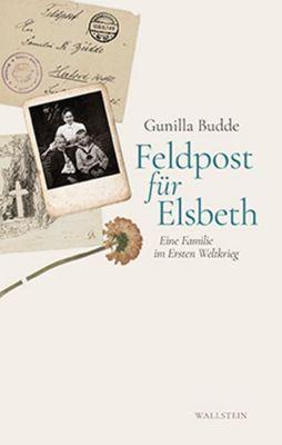 Feldpost für Elsbeth - Gunilla Budde pdf epub