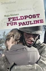 Feldpost für Pauline, Maja Nielsen