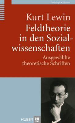 Feldtheorie in den Sozialwissenschaften, Kurt Lewin