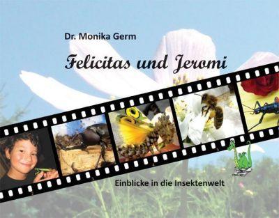 Felicitas und Jeromi, Monika Germ