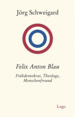Felix Anton Blau, Jörg Schweigard