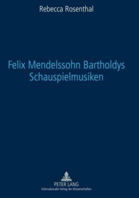 Felix Mendelssohn Bartholdys Schauspielmusiken, Rebecca Rosenthal