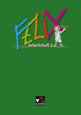 Felix, Neuausgabe: Arbeitsheft