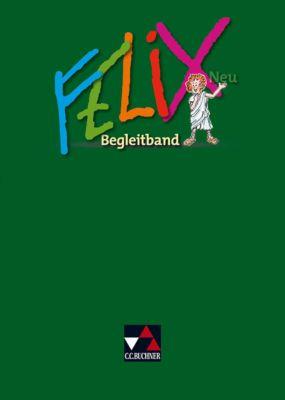 Felix, Neuausgabe: Begleitband