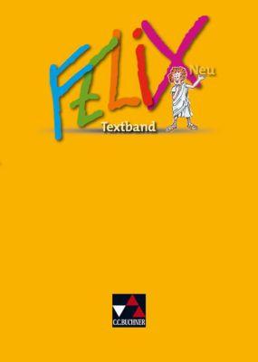 Felix, Neuausgabe: Textband