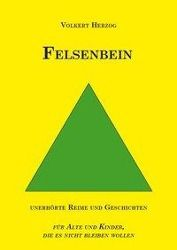 Felsenbein - Volkert Herzog |